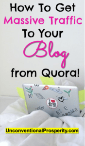 Thanks for posting this article about how to get massive traffic to your blog from Quora! Pinterest traffic is on the decline and this method of getting blog traffic has kept me from going mad!