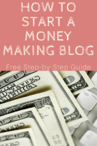 How To Start A Money Making Blog - Blogging tips for the beginner!