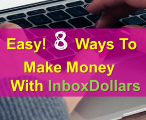 how to make money online for free with Inbox Dollars