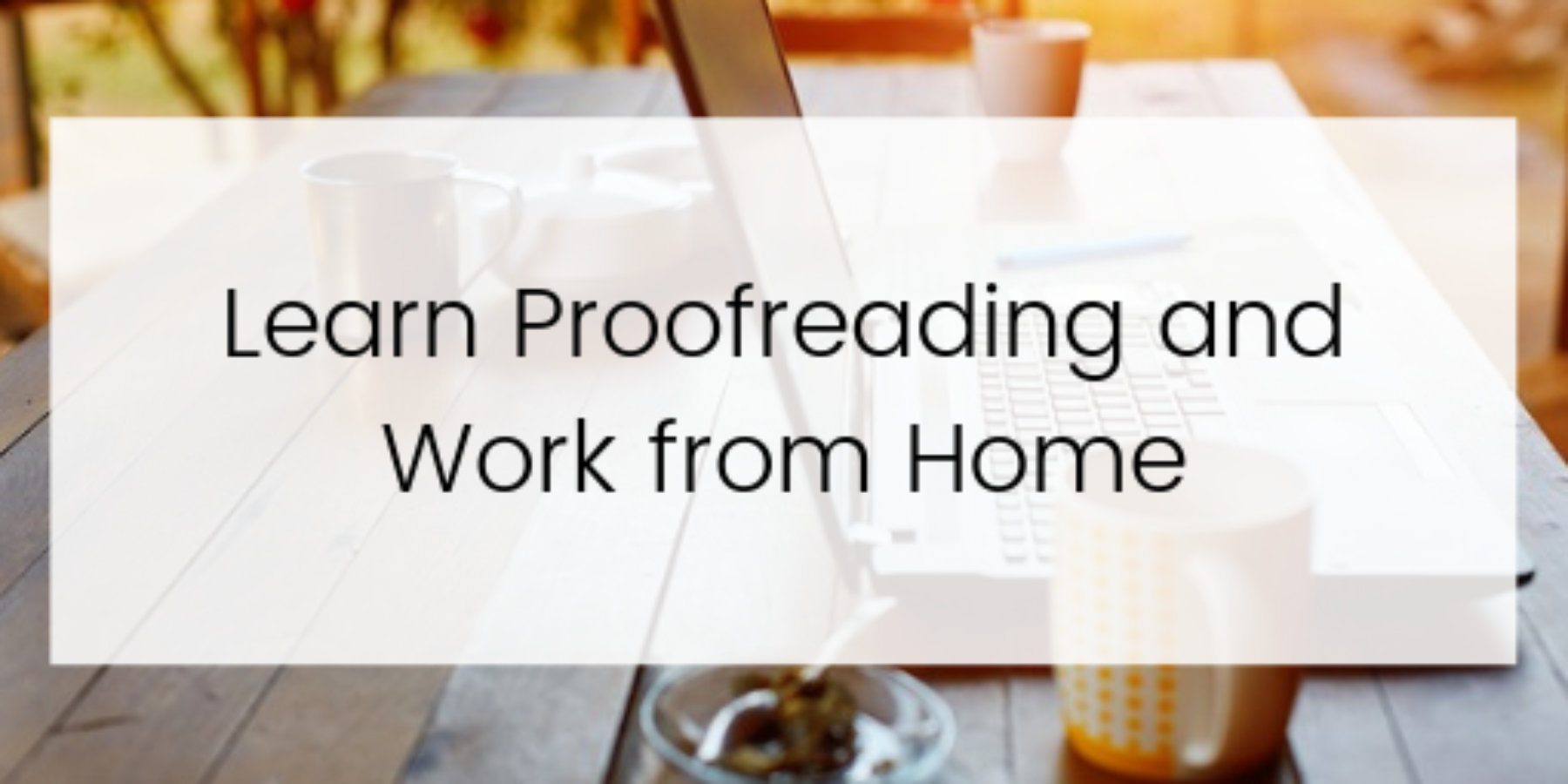 Learn proofreading and work from home